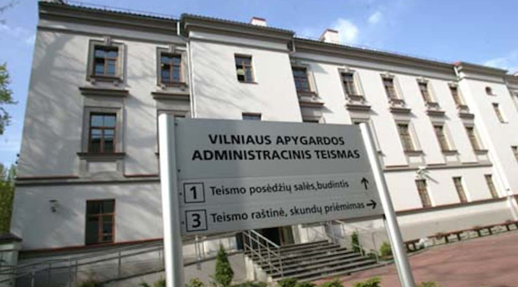 Vilnius Regional Administrative Court (Photo source: Vilnius Administrative Court)